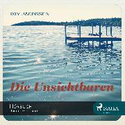 Cover-Bild zu Die Unsichtbaren (Ungekürzt) (Audio Download) von Jacobsen, Roy