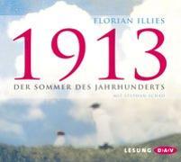 Cover-Bild zu 1913 - Der Sommer des Jahrhunderts von Illies, Florian