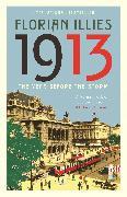Cover-Bild zu 1913 (eBook) von Illies, Florian