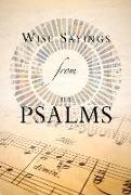 Cover-Bild zu Wise Sayings from the Psalms von Kirkpatrick, Kate