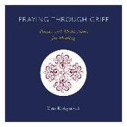 Cover-Bild zu Praying Through Grief: Poems and Meditations for Healing von Kirkpatrick, Kate