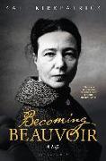 Cover-Bild zu Becoming Beauvoir von Kirkpatrick, Kate
