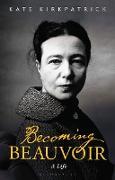 Cover-Bild zu Becoming Beauvoir (eBook) von Kirkpatrick, Kate