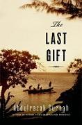 Cover-Bild zu The Last Gift: By the Winner of the 2021 Nobel Prize in Literature von Gurnah, Abdulrazak