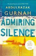 Cover-Bild zu Admiring Silence (eBook) von Gurnah, Abdulrazak