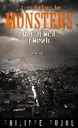 Cover-Bild zu Pujol, Philippe: Die Erschaffung des Monsters (eBook)