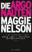 Cover-Bild zu Nelson, Maggie: Die Argonauten (eBook)