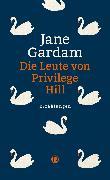 Cover-Bild zu Gardam, Jane: Die Leute von Privilege Hill (eBook)