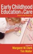 Cover-Bild zu Early Childhood Education and Care (eBook) von Clark, Margaret (Hrsg.)