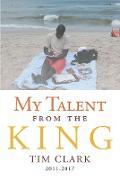 Cover-Bild zu My Talent from the King (eBook) von Clark, Tim