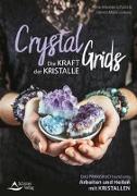 Cover-Bild zu Crystal Grids - Die Kraft der Kristalle von Schultz, Anne-Mareike