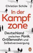 Cover-Bild zu Schüle, Christian: In der Kampfzone