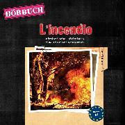 Cover-Bild zu PONS Hörkrimi Italienisch: L'incendio (Audio Download) von Garelli, Giovanni
