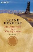 Cover-Bild zu Die Ordensburg des Wüstenplaneten von Herbert, Frank