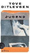 Cover-Bild zu Jugend (eBook) von Ditlevsen, Tove
