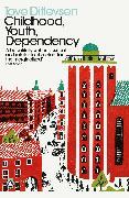 Cover-Bild zu Childhood, Youth, Dependency von Ditlevsen, Tove