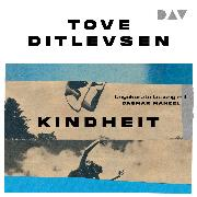Cover-Bild zu Kindheit (Teil 1 der Kopenhagen-Trilogie) (Audio Download) von Ditlevsen, Tove