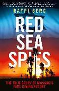 Cover-Bild zu Berg, Raffi: Red Sea Spies