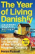 Cover-Bild zu Russell, Helen: The Year of Living Danishly