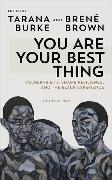 Cover-Bild zu You Are Your Best Thing von Burke, Tarana (Hrsg.)