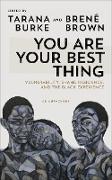 Cover-Bild zu You Are Your Best Thing (eBook) von Burke, Tarana (Hrsg.)