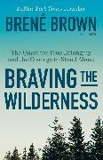 Cover-Bild zu Braving the Wilderness von Brown, Brené