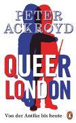 Cover-Bild zu Ackroyd, Peter: Queer London