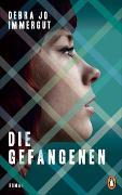 Cover-Bild zu Immergut, Debra Jo: Die Gefangenen