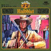 Cover-Bild zu Karl May, Grüne Serie, Folge 22: Halbblut (Audio Download) von May, Karl