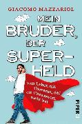 Cover-Bild zu Mein Bruder, der Superheld (eBook) von Mazzariol, Giacomo