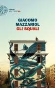 Cover-Bild zu Gli squali von Mazzariol, Giacomo