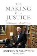 Cover-Bild zu The Making of a Justice (eBook) von Stevens, Justice John Paul