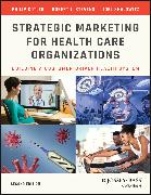 Cover-Bild zu Strategic Marketing For Health Care Organizations (eBook) von Kotler, Philip