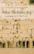 Cover-Bild zu When the Rabbis Cry (eBook) von Stevens, John S.