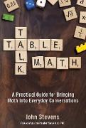 Cover-Bild zu Table Talk Math (eBook) von Stevens, John