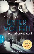 Cover-Bild zu Unter Wölfen - Der verborgene Feind (eBook) von Beer, Alex