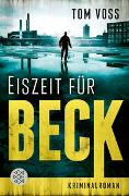 Cover-Bild zu Voss, Tom: Eiszeit für Beck