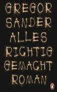 Cover-Bild zu Sander, Gregor: Alles richtig gemacht