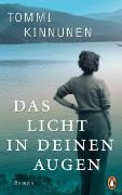 Cover-Bild zu Kinnunen, Tommi: Das Licht in deinen Augen