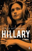 Cover-Bild zu Sittenfeld, Elizabeth Curtis: Hillary