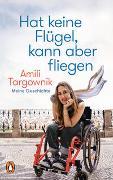 Cover-Bild zu Targownik, Amili: Hat keine Flügel, kann aber fliegen