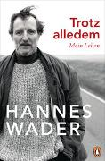 Cover-Bild zu Wader, Hannes: Trotz alledem