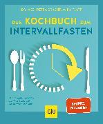 Cover-Bild zu Das Kochbuch zum Intervallfasten (eBook) von Bracht, Petra