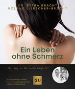 Cover-Bild zu Ein Leben ohne Schmerz von Bracht, Petra