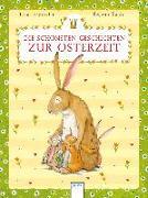 Cover-Bild zu Die schönsten Geschichten zur Osterzeit von Langreuter, Jutta