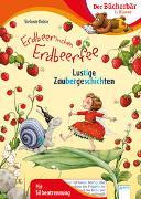 Cover-Bild zu Erdbeerinchen Erdbeerfee. Lustige Zaubergeschichten von Dahle, Stefanie
