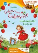 Cover-Bild zu Erdbeerinchen Erdbeerfee. Ein geheimnisvolles Geschenk von Dahle, Stefanie