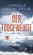 Cover-Bild zu Der Todgeweihte (eBook) von Ullberg Westin, Gabriella