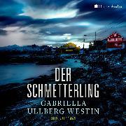 Cover-Bild zu Der Schmetterling (Ein Johan Rokka Krimi) [ungekürzt] (Audio Download) von Westin, Gabriella Ullberg