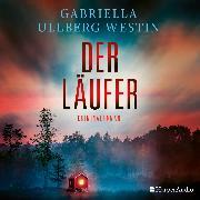 Cover-Bild zu Der Läufer (Ein Johan Rokka Krimi) [ungekürzt] (Audio Download) von Westin, Gabriella Ullberg
